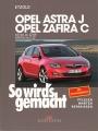 Opel Astra J - ab 12/09 & Opel Zafira C ab 01/12