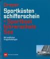 Sportküstenschifferschein & Sporbootführerschein See
