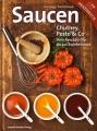 Saucen, Chutney, Pesto & Co - Vom Avocado-Dip bis zur Zwiebelsauce