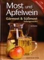 Most und Apfelwein - Gärmost & Süßmost selbstgemacht