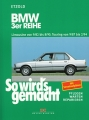 BMW 3er Reihe (E 30) Limousine 9/82-8/90, Touring 9/87-2/94