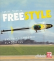 Freestyle - Das Profi-Handbuch zum 3D Flug