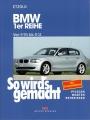 BMW 1er Reihe von 9/04 bis 8/11 - E87/E81/E82/E88