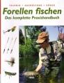 Forellen fischen: Technik - Ausrüstung - Köder