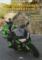 Motorradfahren in Perfektion - Mit Köpfchen durch die Kurve