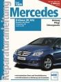 Mercedes B-Klasse (W245) Benziner & Diesel ab 2005 & Facelift ab 2008