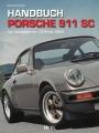 Handbuch Porsche 911 SC - Alle Varianten 1978 bis 1983