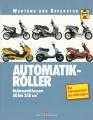 Automatik-Roller, Hubraumklassen 50 - 250 cm³ - Das Schrauberbuch