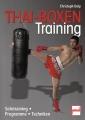 Thai-Boxen Training: Solotraining - Programme - Techniken