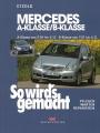 Mercedes A-Klasse (Typ 169) 9/04-4/12, B-Klasse (Typ 245) 7/05-6/11
