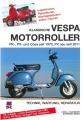 Klassische Vespa Motorroller: Alle PK-, PX- und Cosa Modelle seit 1970