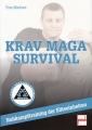 Krav Maga Survival - Kampftraining der Eliteeinheiten