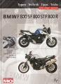 BMW F 800 S / BMW F 800 ST / BMW F 800 R