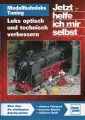 Modellbahnloks-Tuning - Loks optisch und technisch verbessern