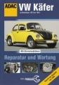 ADAC VW Käfer - Reparatur und Wartung ab Modelljahr 1970 bis 1983