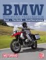 BMW Motorrad-Faszination: Test - Technik - Kaufberatung